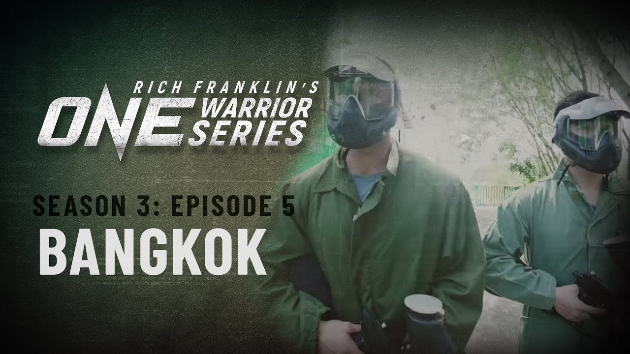 Rich Franklin's ONE Warrior Series | Season 3 | Episode 5 | Bangkok