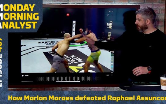 Marlon Moraes Sent A Message at UFC Fortaleza | Monday Morning Analyst #467