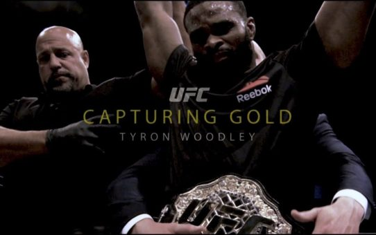 Tyron Woodley: Capturing UFC Gold