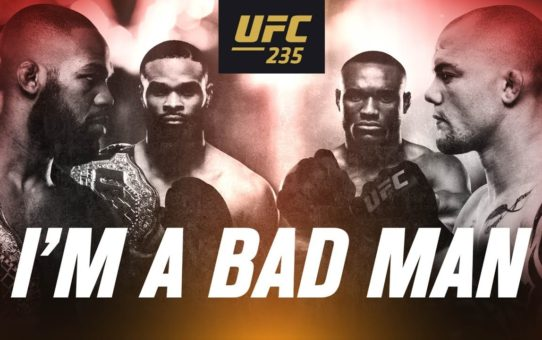 UFC 235: Baddest Fight Card