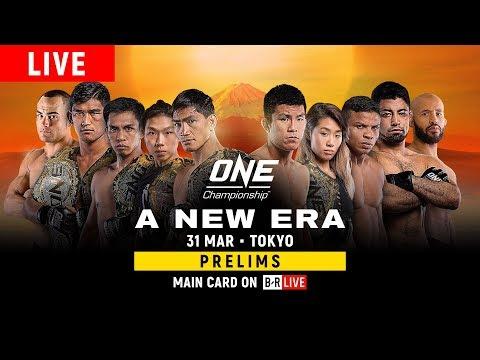 🔴 [LIVE] ONE Championship: A NEW ERA Prelims