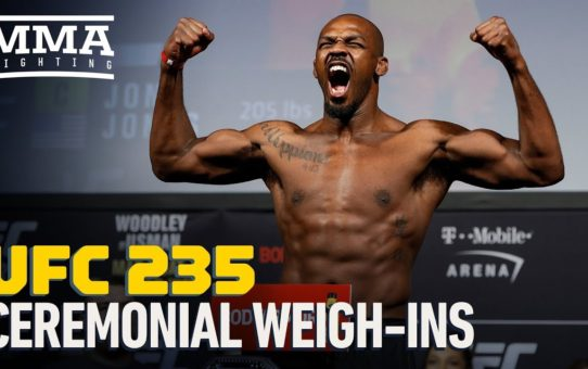 UFC 235 Ceremonial Weigh-In Highlights – MMA Fighting