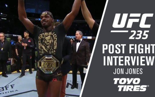"UFC 235: Jon Jones – ""I Wanted To Finish The Fight"""