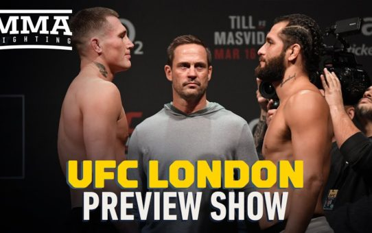 UFC London Preview Show – MMA Fighting