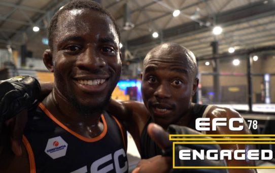 EFC 78 Engaged Episode 1