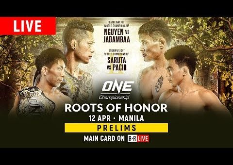 🔴 [Live in HD] ONE Championship: ROOTS OF HONOR Prelims