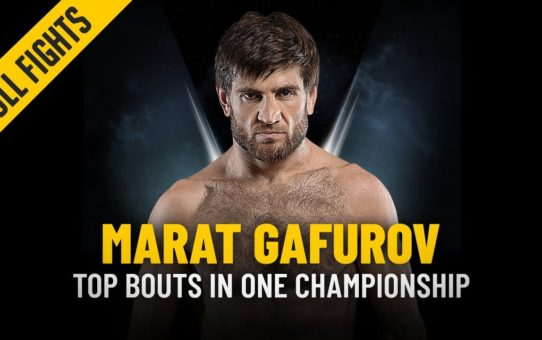 Marat Gafurov's Top Bouts | ONE: Full Fights