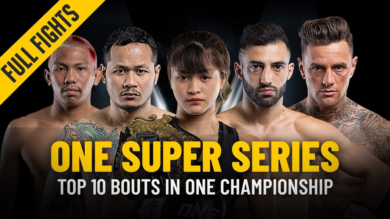 Top 10 Super Series Bouts | ONE: Full Fights