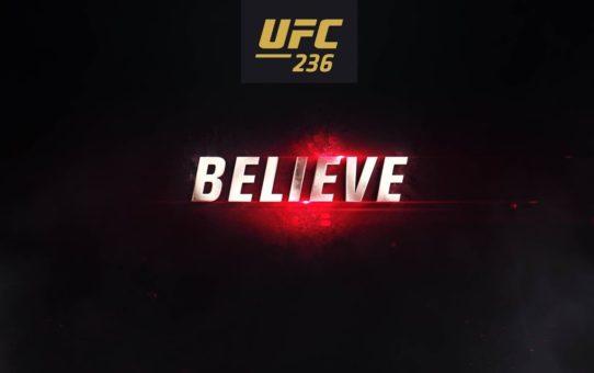 UFC 236: Believe