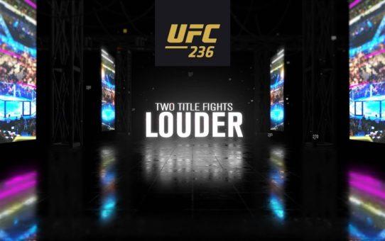 UFC 236: Louder