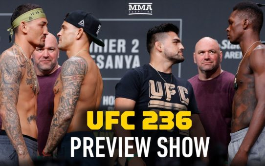 UFC 236 Preview Show – MMA Fighting