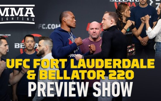 UFC Fort Lauderdale, Bellator 220 Preview Show – MMA Fighting
