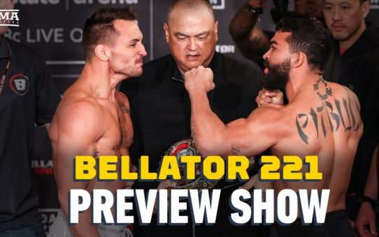 Bellator 221 Preview Show – MMA Fighting