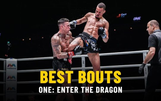Best Bouts | ONE: ENTER THE DRAGON