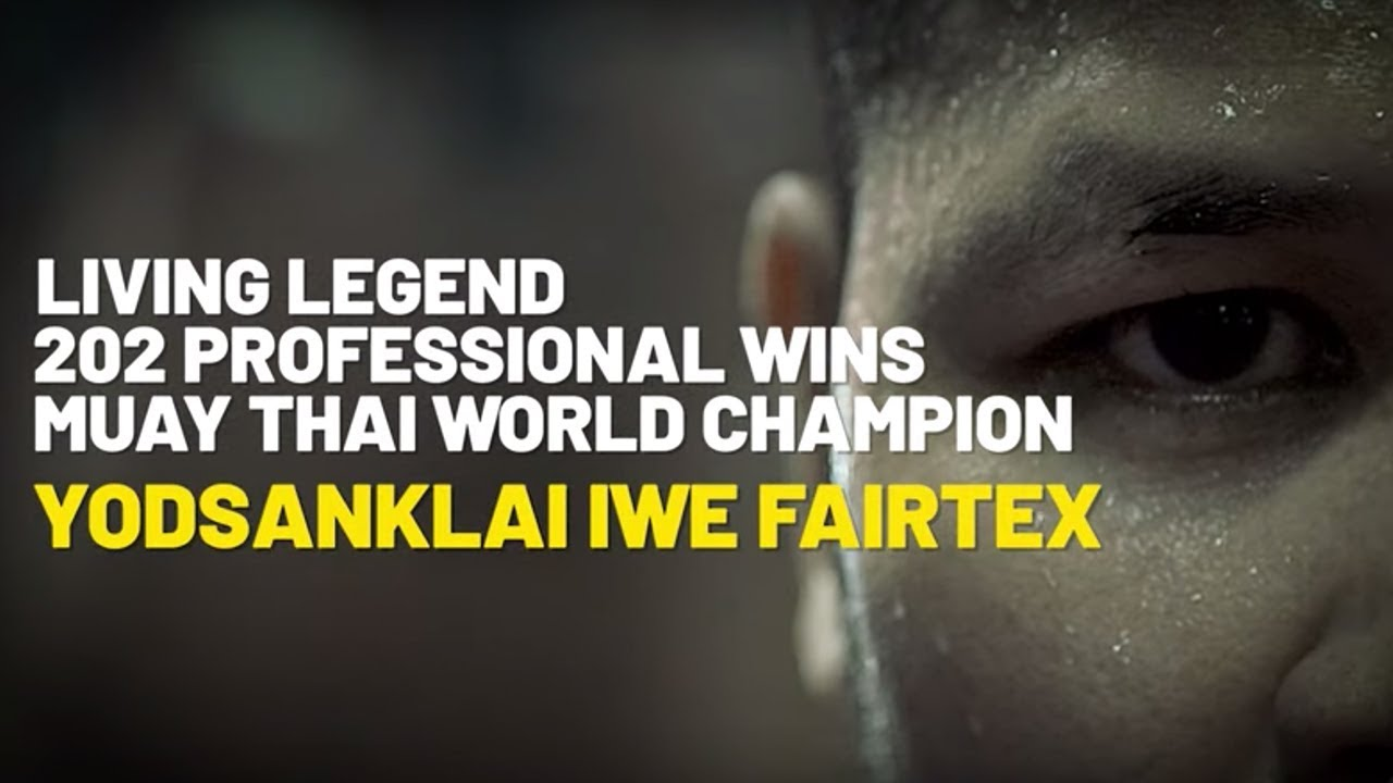Yodsanklai's Legendary Journey To Muay Thai Greatness   ONE Special Feature
