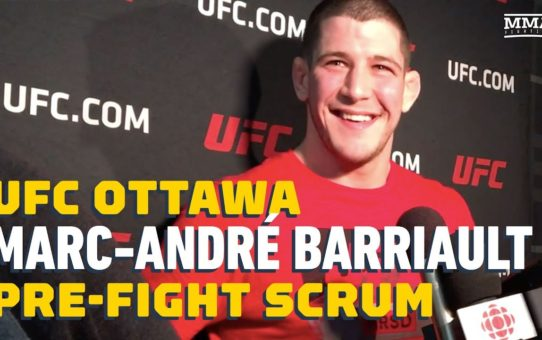 Marc-Andre Barriault Ready to Be Part of Next Generation of Canadian Superstars – MMA Fighting