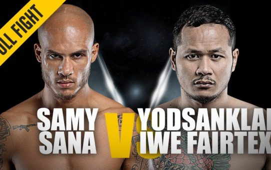 Samy Sana vs. Yodsanklai | ONE: Full Fight | Super Series Shocker | May 2019