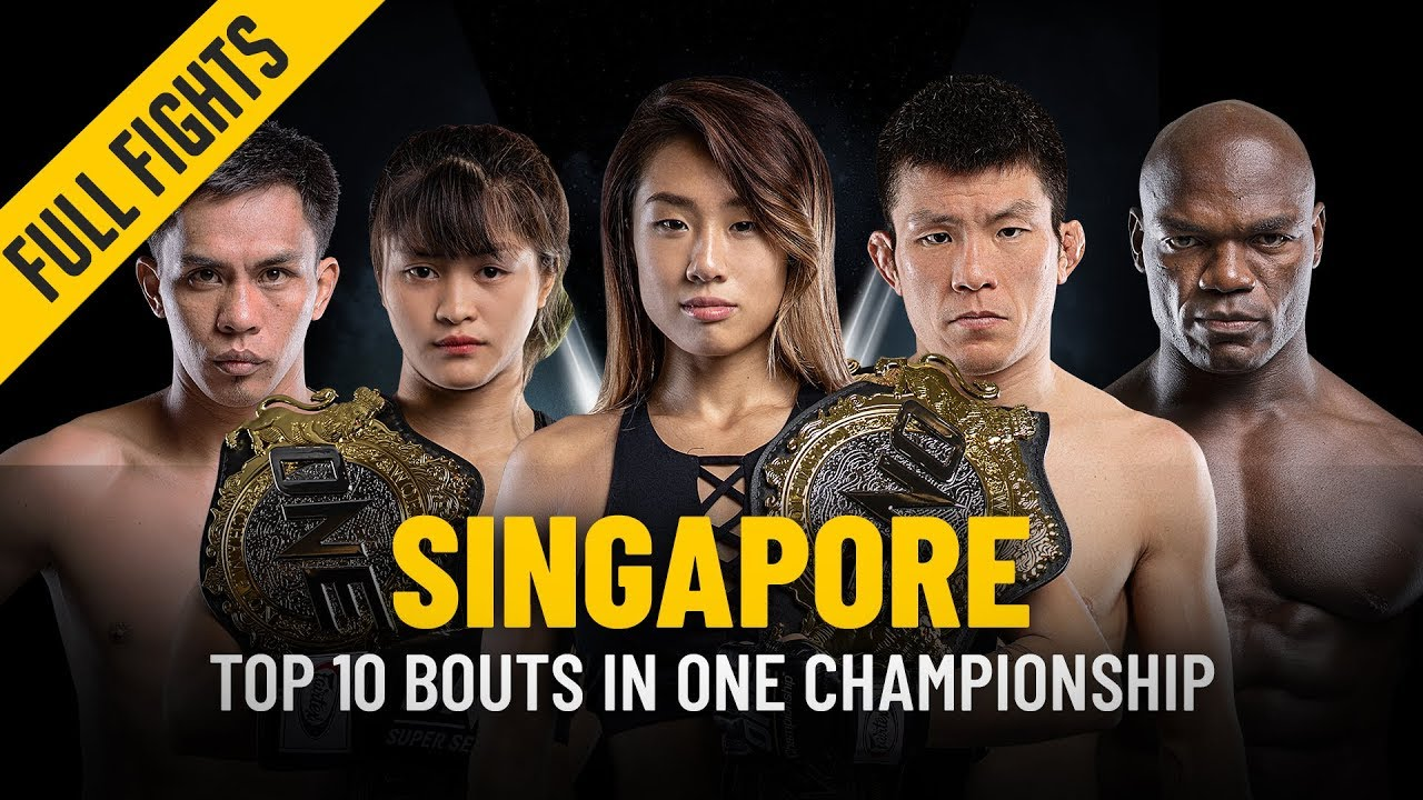 Top 10 Bouts in Singapore   ONE: Full Fights