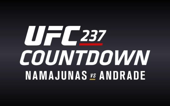 UFC 237 Countdown: Full Episode