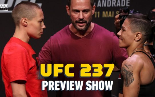 UFC 237 Preview Show (w/MIchelle Waterson) – MMA Fighting
