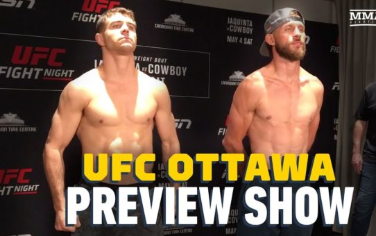 UFC Ottawa Preview Show – MMA Fighting