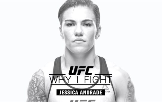 Why I Fight: Jessica Andrade