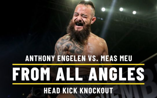 Anthony Engelen vs. Meas Meu | ONE From All Angles