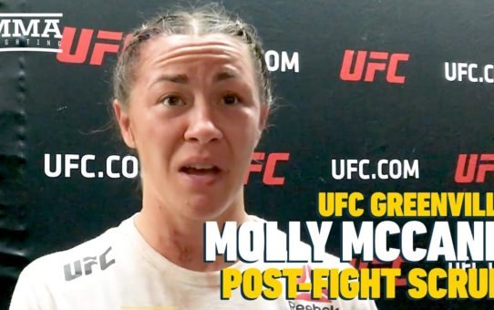 UFC Greenville: Molly McCann Surprised By Crowd Support 'It Was Like I Was American For the Day'