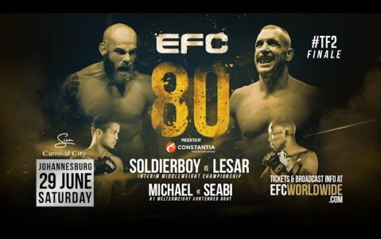 Countdown to EFC 80 Soldierboy vs Lesar