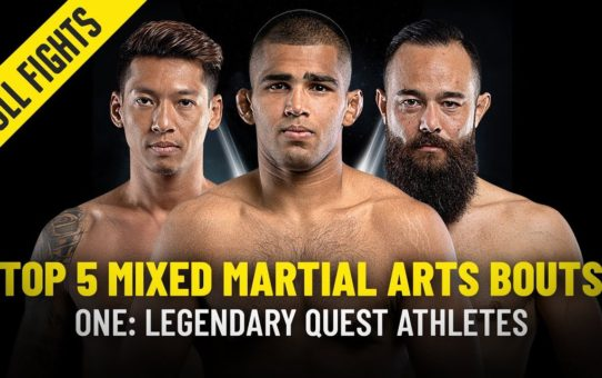 Top 5 Mixed Martial Arts Bouts From ONE: LEGENDARY QUEST Athletes | ONE Full Fights