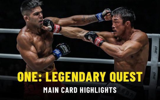 ONE: LEGENDARY QUEST Main Card | ONE Highlights