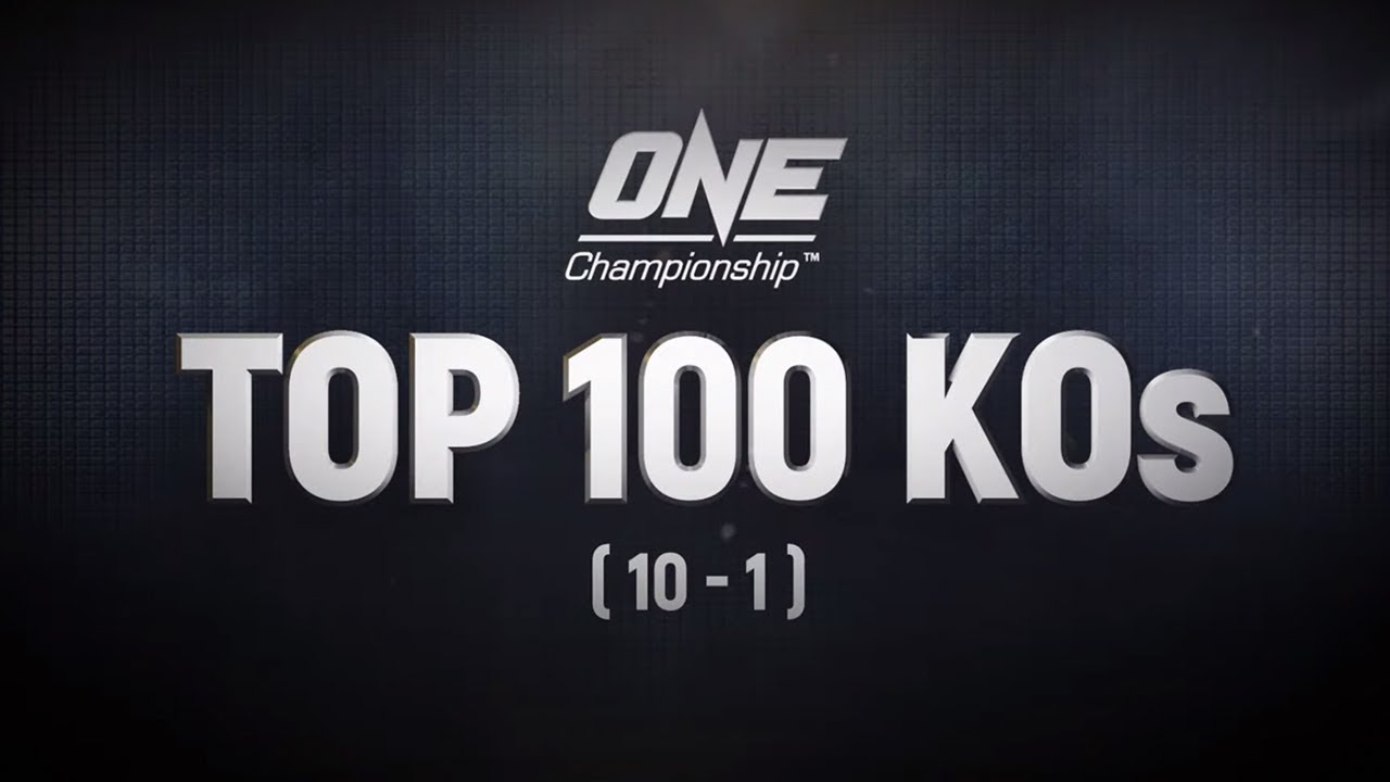 ONE's Top 100 Knockouts | 10 - 1