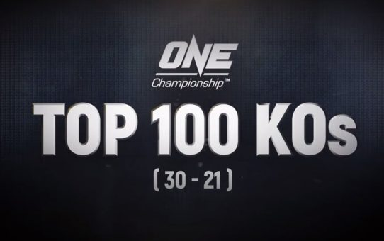 ONE's Top 100 Knockouts | 30 – 21