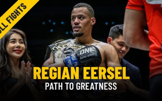 Regian Eersel's Path To Greatness | ONE Feature & Full Fights