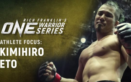 Rich Franklin's ONE Warrior Series   Athlete Focus: Kimihiro Eto