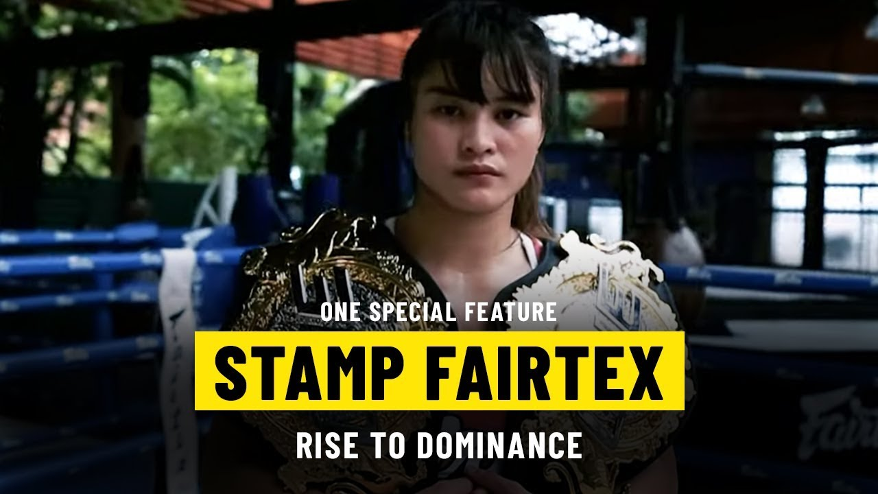 Stamp Fairtex's Rise To Dominance | ONE Special Feature