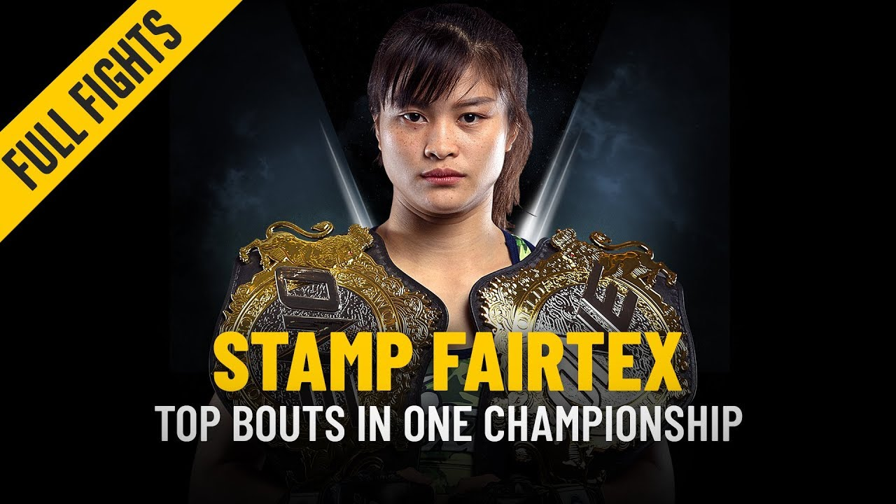 Stamp Fairtex's Top Bouts | ONE: Full Fights