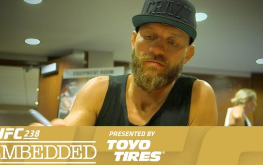 UFC 238 Embedded: Vlog Series – Episode 3