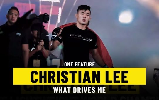 What Drives Christian Lee | ONE Feature