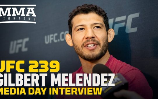 UFC 239: Gilbert Melendez Contemplated Retirement After Recent Losses  – MMA Fighting