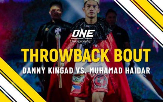 Danny Kingad vs. Muhamad Haidar   ONE Full Fight   Throwback Bout