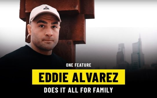 Eddie Alvarez Does It All For Family | ONE Feature