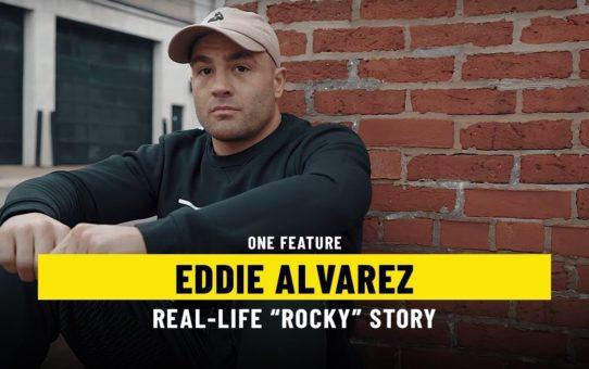 "Eddie Alvarez's  Real-Life ""Rocky"" Story | ONE Feature"