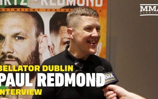 Bellator Dublin: Paul Redmond Relishing Dublin Challenge From Bellator Stalwart Brandon Girtz