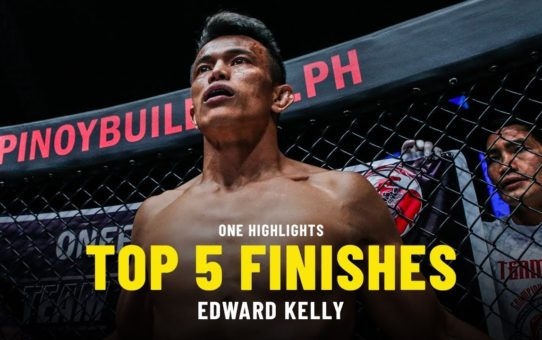 Edward Kelly's Top 5 Finishes | ONE Highlights