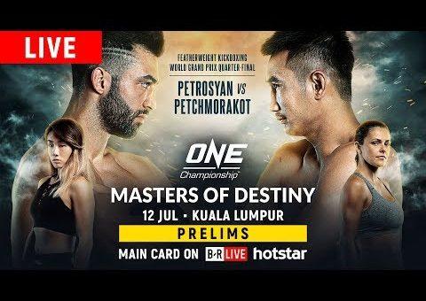 🔴 [Live in HD] ONE Championship: MASTERS OF DESTINY Prelims