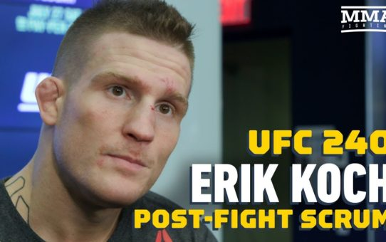 UFC 240: Erik Koch Explains Why 'Weight Cutting Is Overrated' – MMA Fighting