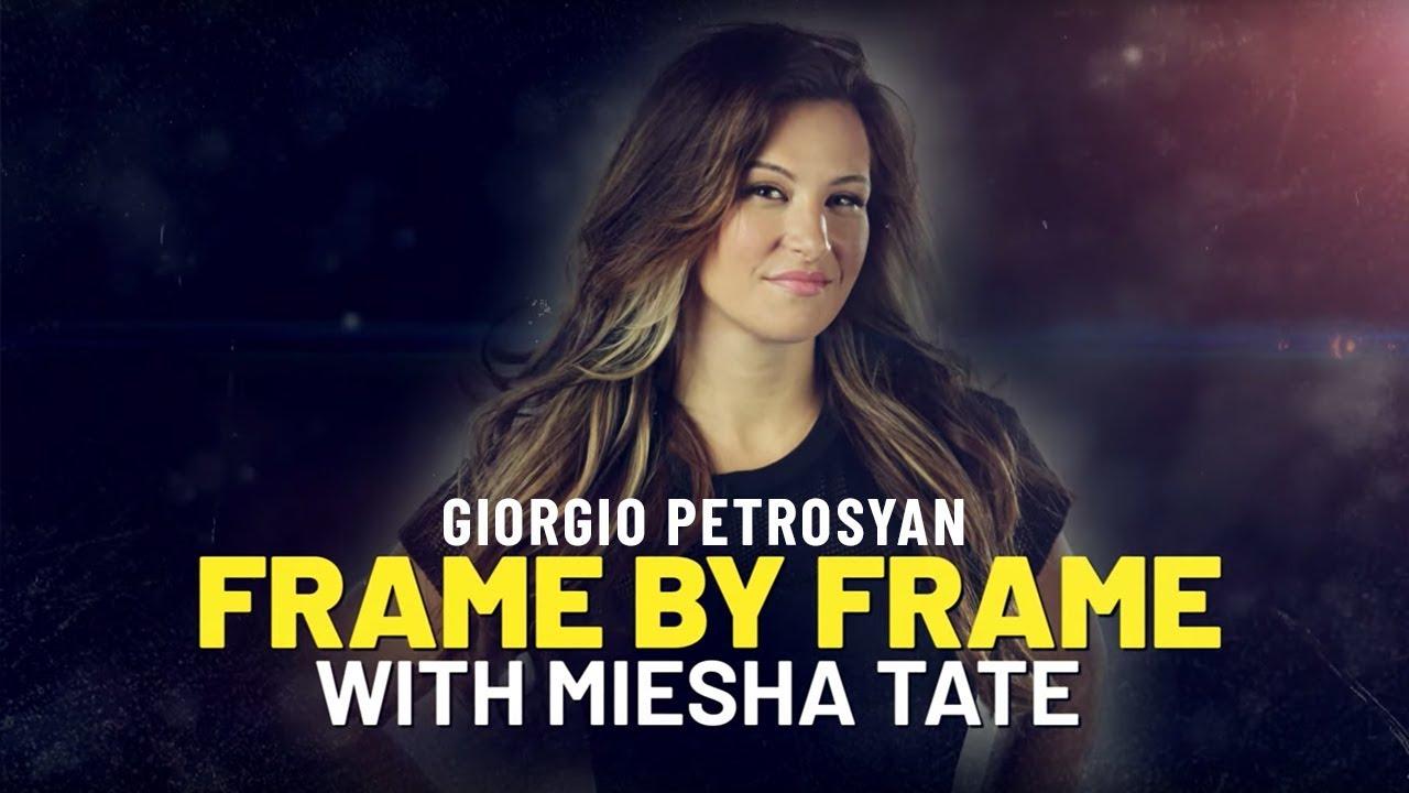 Giorgio Petrosyan Analysis   ONE Frame By Frame With Miesha Tate