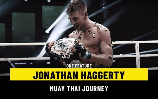 Jonathan Haggerty's Journey To The Top Of Muay Thai | ONE Feature