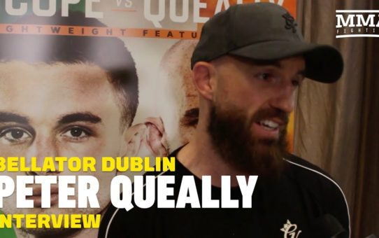 Bellator Dublin: Peter Queally Hopes Scope Win Leads to Winner of Henderson vs. Jury
